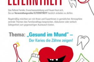 """""""Gesund im Mund"""" - Der Karies die Zähne zeigen! - Elterntreff in Liezen"""